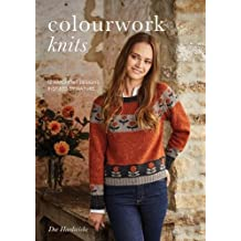 Colourwork Knits: 12 Hand Knit Designs Inspired By Nature