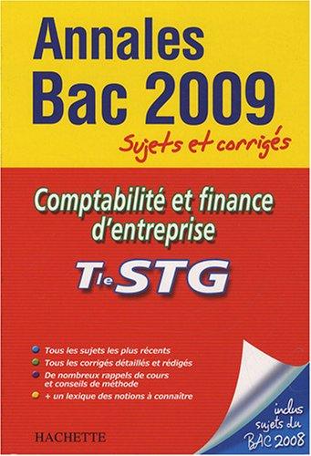 Comptabilité et finance d'entreprise Tle STG : Sujets et corrigés
