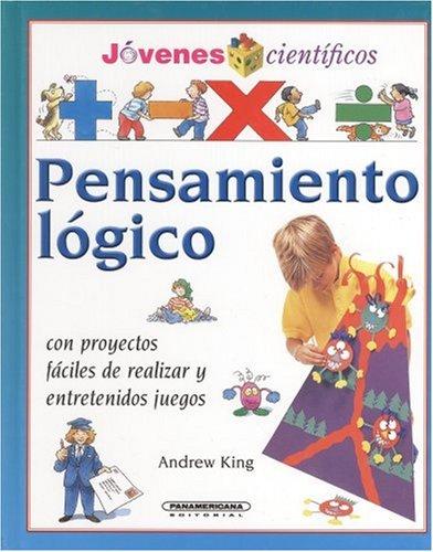 Pensamiento Logico (Jovenes Cientificos) por Andrew King