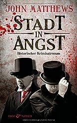 Stadt in Angst: Historischer Kriminalroman hier kaufen