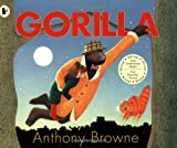 Gorilla by Anthony Browne (2008-06-02)