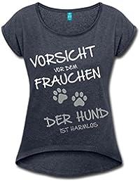 Vorsicht Vor Dem Frauchen Hund Ist Harmlos Frauen T-Shirt mit gerollten Ärmeln von Spreadshirt®