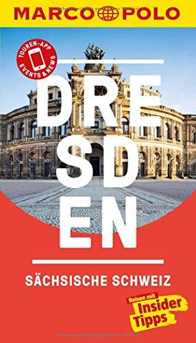 Reiseführer Dresden, Sächsische Schweiz: Reisen mit Insider-Tipps. MARCO POLO