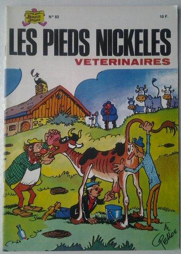 Les Pieds Nickelés vétérinaires - 82 - par PELLOS