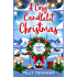 A Cosy Candlelit Christmas: A wonderfully festive feel good romance (An Unforgettable Christmas Book 2)