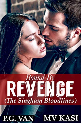 Bound by Revenge: A Passionate Gripping Romance