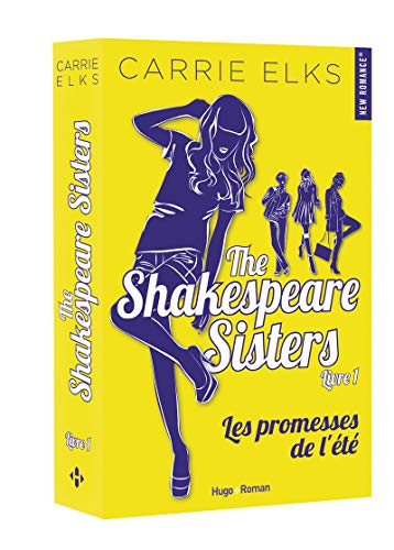 The Shakespeare sisters - tome 1 Les promesses de l'été