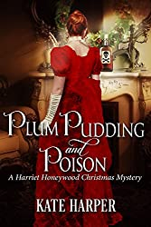 Plum Pudding & Poison: A Harriet Honeywood Christmas Novella (English Edition)