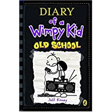 Old School: Diary of a Wimpy Kid book 10 (2015)