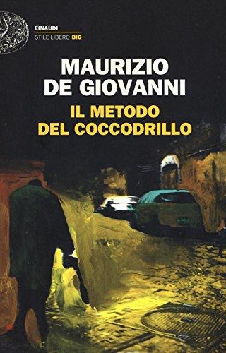 Maurizio de Giovanni: »Il Metodo del Coccodrillo« auf Bücher Rezensionen