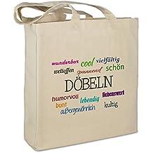 """Stofftasche mit Stadt/Ort """"Döbeln """" - Motiv Positive Eigenschaften - Farbe beige - Stoffbeutel, Jutebeutel, Einkaufstasche, Beutel"""