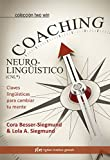 Coaching Neurolingüístico. Claves lingüísticas para cambiar tu mente (Two Win)