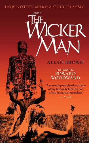 Inside the Wicker Man: How Not to Make a Cult Classic (English Edition) - Brown Wicker