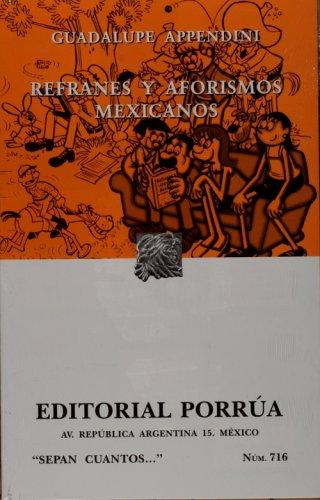 Refranes y aforismos Mexicanos/Mexican sayings and aphorisms por Guadalupe Appendini