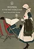Women in the First World War (Shire Library, Band 575)