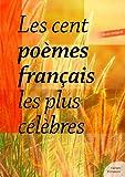 Image de Les cent poèmes français les plus célèbres