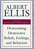 Overcoming Destructive Beliefs: New Directions for Rational Emotive Behavior Therapy