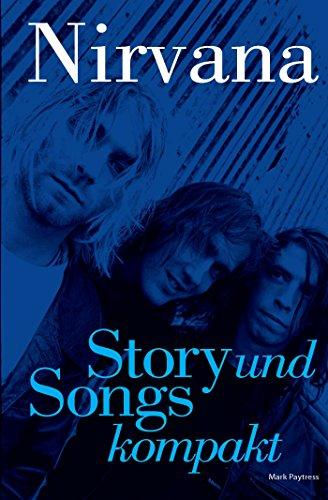 Nirvana: Story Und Songs Kompakt