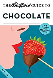 The Bluffer's Guide to Chocolate (Bluffer's Guides)