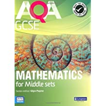 AQA GCSE Mathematics for Middle Sets Student Book (GCSE Maths AQA 2010) by Mr Glyn Payne (2010-01-19)