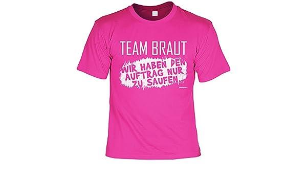 bc4ec17c8a9c5d Gruppenshirt Junggesellinnenabschied T-Shirt Party Junggesellinnen : Team  Braut Wir haben den Auftrag nur zu Saufen - Sprüche Junggesellen-Shirt  Frauen ...