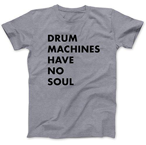 Drum Machines Have No Soul T-Shirt 100% Premium Cotton