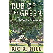 Rub of the Green (English Edition)