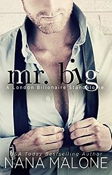 Mr. Big (London Billionaire Book 2) by [Malone, Nana]