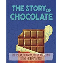 Chocolate (The Story of Food)