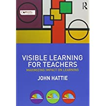 BUNDLE: Visible Learning + Visible Learning for Teachers by John A. (Allan) Hattie (2014-12-11)