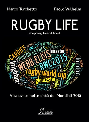 Rugby life. Shopping, beer & food (Distanze) por Marco Turchetto