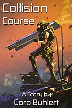 Collision Course (In Love and War Book 5) by [Buhlert, Cora]