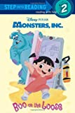 Boo on the Loose (Disney/Pixar Monsters, Inc.) (Step Into Reading - Level 2 - Quality)