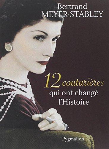 12 couturires qui ont chang l'Histoire
