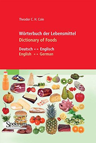 Wörterbuch der Lebensmittel - Dictionary of Foods (Wörterbuch Der Kräuter)
