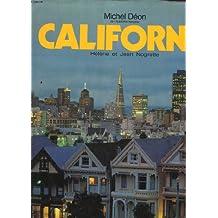 Californie : Une terre bénie aux miracles quotidiens (Vivre dans le monde)