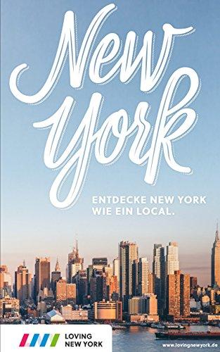 New York Reiseführer mit echten Insider-Tipps für 2019