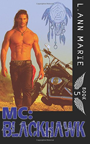 MC: Blackhawk: Book 5: Volume 5 (The MC)