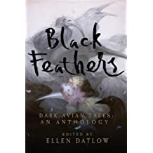 Black Feathers - Dark Avian Tales - An Anthology
