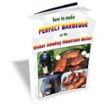 How to Make Perfect Barbeque on the Weber Smokey Mountain Bullet (English Edition)