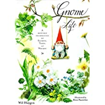 Gnome Life by Wil Huygen (1999-11-01)