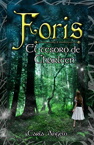 El tesoro de Charleen (Foris nº 1) por Carla Angelo