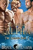 Big, Bad Alpha (The Ashland Pack Book 2) (English Edition)