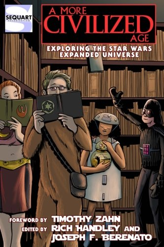 A More Civilized Age Exploring The Star Wars Expanded Universe
