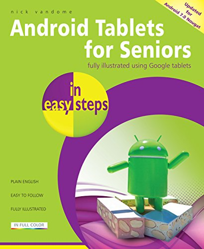 tablet android nougat Android Tablets for Seniors in easy steps