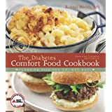 The American Diabetes Association Diabetes Comfort Food Cookbook: Foods to Fill You Up, Not Out!