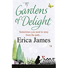 Gardens Of Delight by Erica James (2008-05-01)