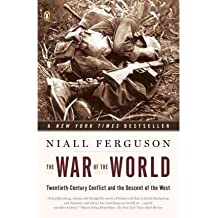 By Ferguson, Niall ( Author ) [ The War of the World: Twentieth-Century Conflict and the Descent of the West By Nov-2007 Paperback