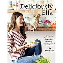 Deliciously Ella: Comment mon alimentation m'a changé la vie