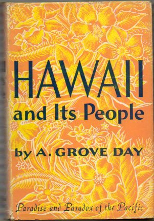 HAWAII AND ITS PEOPLE. Paradise and Paradox of the Pacific. With illustrations by John V. Morris. 1ª ed.